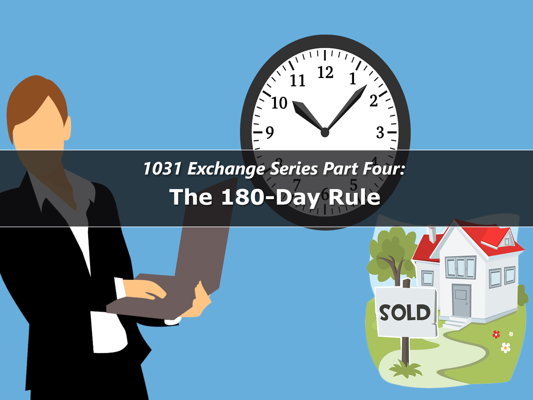 1031 Exchange 180 Day Rule