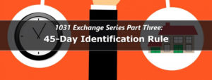 1031 Exchange 45 Day Rule Extension