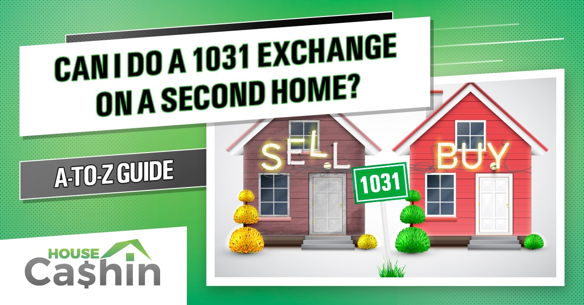 1031 Exchange Rules Second Homes