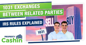Section 1031 Exchange Related Party Rules